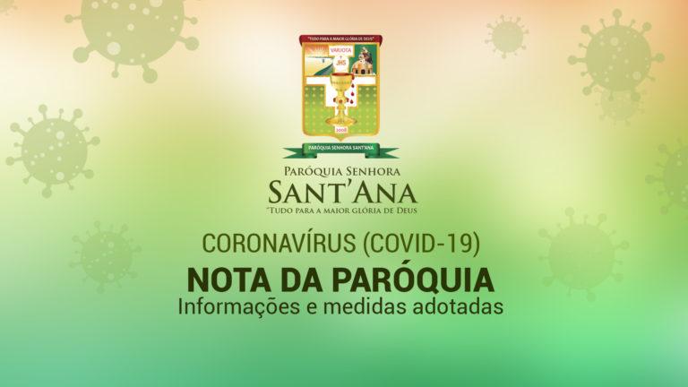 Paróquia Senhora Sant'Ana emite nota com orientações e medidas para combater a proliferação do Coronavírus